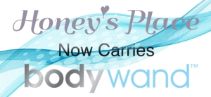 Honey's Place Now Carries Bodywand